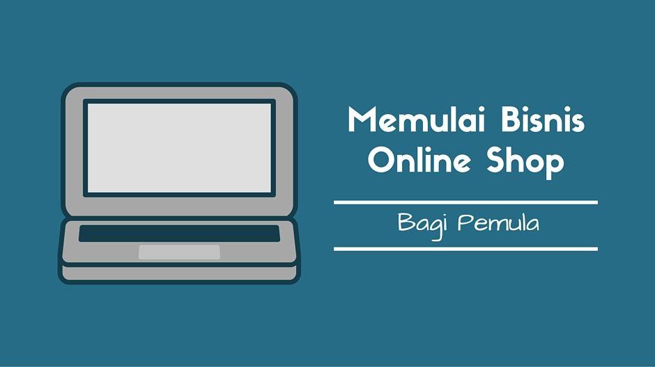 Cara membuka online shop bagi pemula